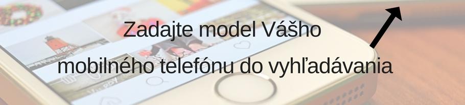 aZadajte_model_Vášho_mobilného_telefónu_(1).jpg